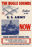 The Bugle Sounds Enlist in the U.S. Army Now WWII War Propaganda Art Print Poster