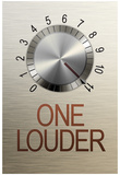 One Louder These Go to 11 Music Poster Poster