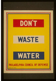 WPA (Don't Waste Water) Art Poster Print