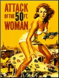 Attack of the 50 Foot Woman Mounted Print