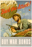 Back the Attack! Buy War Bonds WWII War Propaganda Art Print Poster