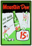 Mountain Dew Soda 15 Cents Tin Sign