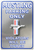Ford Mustang Parking Only Tin Sign