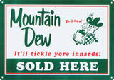 Mountain Dew Soda Sold Here Tin Sign