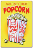 Hot Buttered Popcorn Tin Sign