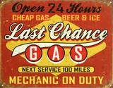 Last Chance Gas Tin Sign