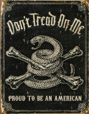 Dont Tread On Me Proud To Be An American Tin Sign