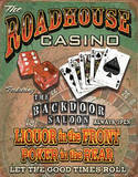 Roadhouse Casino Liquor up Front Poker in Rear Tin Sign