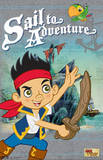 Jake and the Never Land Pirates Sail to Adventure TV Poster Print