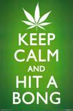 Keep Calm and Hit a Bong Pot Marijuana Art Poster Print Poster