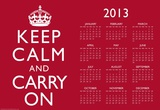 Keep Calm and Carry On Red 2013 Calendar Poster Poster