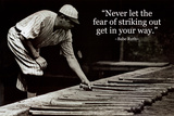Babe Ruth - Striking Out Quote - Poster