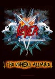 Slayer - Unholy Alliance