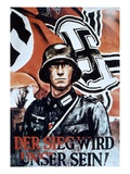 Victory Will Be Ours!', German WWII Poster by Zik, 1942 (Colour Litho)