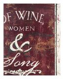 Of Wine Women &amp; Song