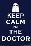 Doctor Who - Keep Calm I'm the Doctor