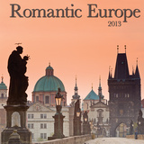 Romantic Europe - 2013 Wall Calendar
