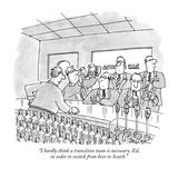 """I hardly think a transition team is necessary, Ed, in order to switch fro…"" - New Yorker Cartoon"