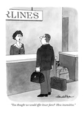 """You thought we would offer lower fares?  How insensitive."" - New Yorker Cartoon"