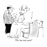 """The hay looks good."" - New Yorker Cartoon"