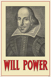 Will Power - William Shakespeare Poster