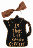 Life Before Coffee Tin Sign