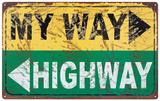 My Way Tin Sign