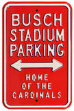 Busch Stadium Home Cardinals Parking Steel Sign
