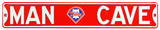 Man Cave Philadelphia Phillies Steel Sign