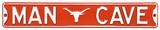 Man Cave Texas Longhorns Steel Sign