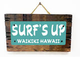 Surf's Up Waikiki Teal Wood Sign