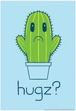 Cactus Hugz? Poster