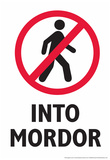 Do Not Walk Into Mordor