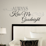 Always Kiss Me Goodnight Peel & Stick Wall Decals