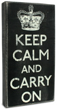Keep Calm and Carry On Wood Sign
