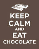 Keep Calm and Eat Chocolate Poster Card