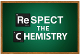 Respect the Chemistry Chalkboard