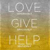 Buy Love, Give, Help (yellow) at AllPosters.com