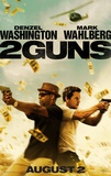 2 Guns - Double Sided Movie Poster