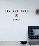 You Are Here sticker Wall Decal