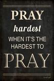Pray Hardest