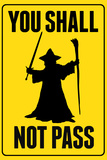 You Shall Not Pass Sign Movie Poster