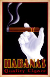 Habanas Quality Cigars Art Print