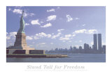 Stand Tall for Freedom-Statue Lib and Wtc Art Print
