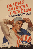 Uncle Sam Defend American Freedom It's Everybody's Job WWII War Propaganda Poster