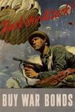 Back the Attack! Buy War Bonds - WWII War Propaganda Poster