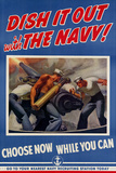 Dish It Out with the Navy - WWII War Propaganda Poster