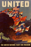 United The United Nations Fight for Freedom WWII War Propaganda Poster