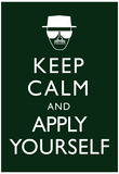 Keep Calm and Apply Yourself