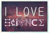 I Love Science (Milky Way)